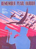 Sheet music: Remember Pearl Harbor