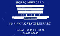 Image of NYSL borrower card, blue background with white text, used by attorneys, municapal historians, and physicians