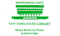 Image of NYSL borrower card, white background with green print, issued to retired NYS employees